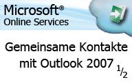 Microsoft Online Services (BPOS) gemeinsame Kontakte nutzen mit Outlook 2007 Teil 1