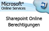 Microsoft Online Services – Sharepoint Online Berechtigungen auf Webseiten