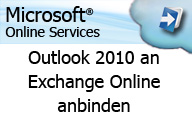 Microsoft Online Services – Administration – Outlook 2010 an Exchange Online anbinden