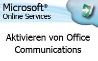 Microsoft Online Services: Anwender – Office Communicator aktivieren