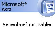 Word und Excel 2010 – Serienbrief mit Zahlen