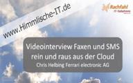Videointerview mit Ferrari electronic AG–Faxen und SMSen aus und in die Cloud