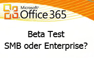 Office 365 – Welcher Beta Test?