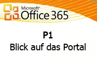 Office 365 P1 Small Business Blick auf das Portal
