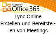 Einführung in Lync Online – Erstellen und Bereitstellen von Meetings