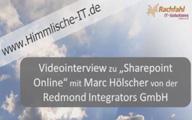 Videointerview zu SharePoint Online mit Marc Hölscher von der Redmond Integrators GmbH