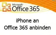 Office 365 – das iPhone an Exchange Online anbinden