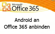 Old: Office 365 Android an Exchange Online anbinden