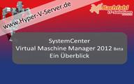 Hyper-V-Community – SCVMM 2012 – Ein Überblick von Carsten Rachfahl