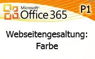Office 365 P1: Die Webseite – Farbliche Gestaltung