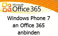 Office 365 – Windows Phone 7 an Exchange Online anbinden