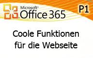 Office 365 P1: Coole Funktionen für Webseiten mit SharePoint Online