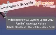 Videointerview zur System Center 2012 Familie mit Ansgar Heinen