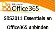 Videocast – SBS2011 Essentials an Office365 anbinden