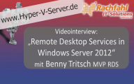 Videointerview mit Benny Tritsch zu RDS in Windows Server 2012