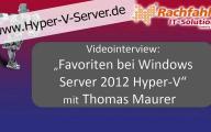 """Videointerview """"Top Drei in Hyper-V 2012"""" aus Kundensicht mit Thomas Maurer"""