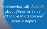 Videointerview mit Aidan Finn über Windows Server 2012 Livemigration und Hyper-V Replica