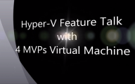 Hyper-V Talk with 4 MVPs for Virtual Maschine