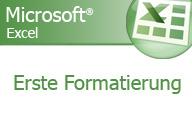 Excel 2007 Grundlagen erste Formatierungen