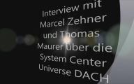Interview mit Marcel Zehner und Thomas Maurer über die System Center Universe DACH in Bern