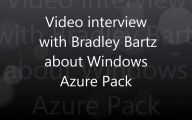 Videointerview with Bradley Bartz about Windows Azure Pack