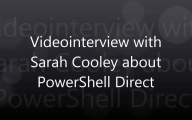 Videointerview with Sarah Cooley about PowerShell Direct