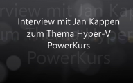Videointerview mit Jan Kappen zum Thema Hyper-V Powerkurs V4