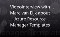 Videointerview with Marc van Eijk about ARM Templates