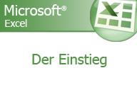 Excel 2007 – Der Einstieg