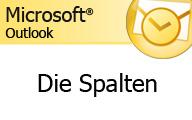 Outlook 2007 – Die Spalten