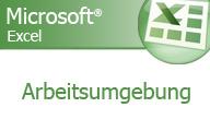 Excel 2007 – Die Arbeitsumgebung