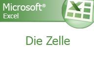 Excel 2007 – Die Zelle