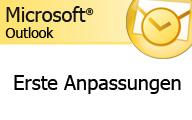 Outlook 2007 – Erste Anpassungen